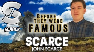 SCARCE - Before They Were Famous - John Scarce
