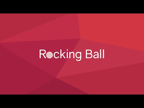 Rocking Ball Gameplay Trailer