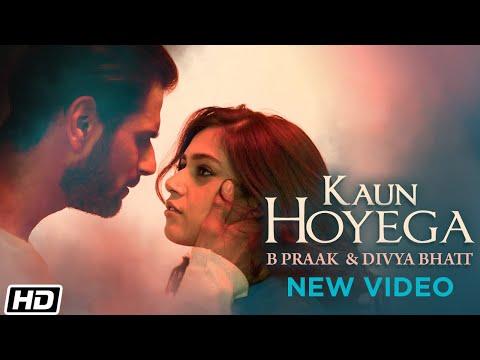 Kaun Hoyega | Jaani | B Praak | Divya Bhatt | Tushaar | Swasti Kapur | Latest Punjabi Songs 2021
