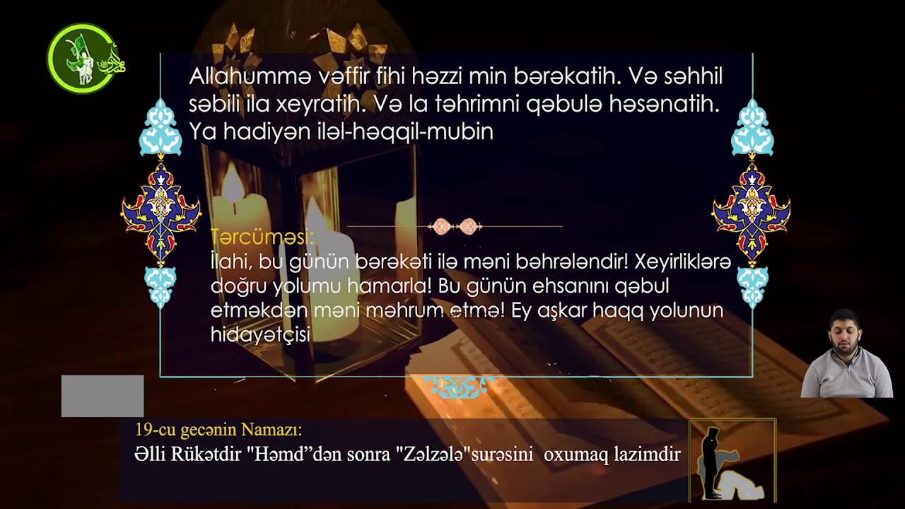 Mübarək #Ramazan2020 ayının 19-cu gününün – #DUASI Hacı Rahib