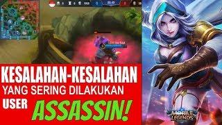 HINDARI 5 KESALAHAN Ini Jika Kamu pengguna ASSASSIN | Mobile Legends Indonesia