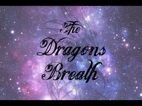 The Dragons Breath