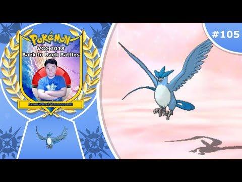"""""""Articuno's Appearance"""" Pokémon Ultra Sun & Moon VGC 2018 Baek to Baek Battles - Episode 105"""