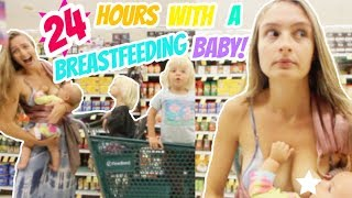 24 HOURS WITH A BREASTFEEDING BABY!