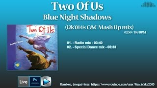 Two Of Us...Blue Night Shadow (i2k