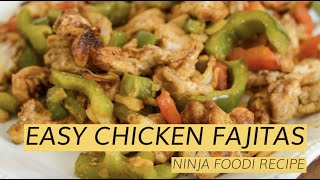 Ninja Foodi Chicken Fajitas - Air Fryer Recipe