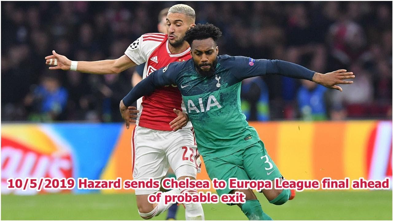 Hazard sends Chelsea to Europa League final ahead of probable exit