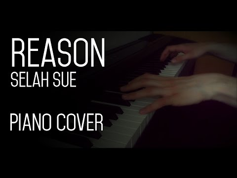 Reason - Selah Sue - Piano Cover