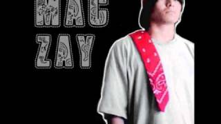 Mac Zay-1st Of The Month Remix