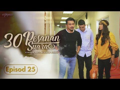 30 Pesanan Suara (2019) | Episod 25