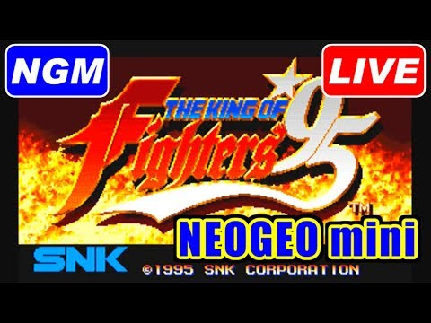 [LIVE] KOF'95 on NEOGEO mini [NEOGEO]