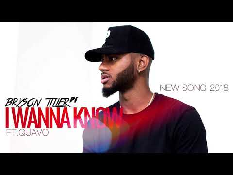 "Bryson Tiller - ""I Wanna Know"" Feat.Quavo (New Song 2018)"