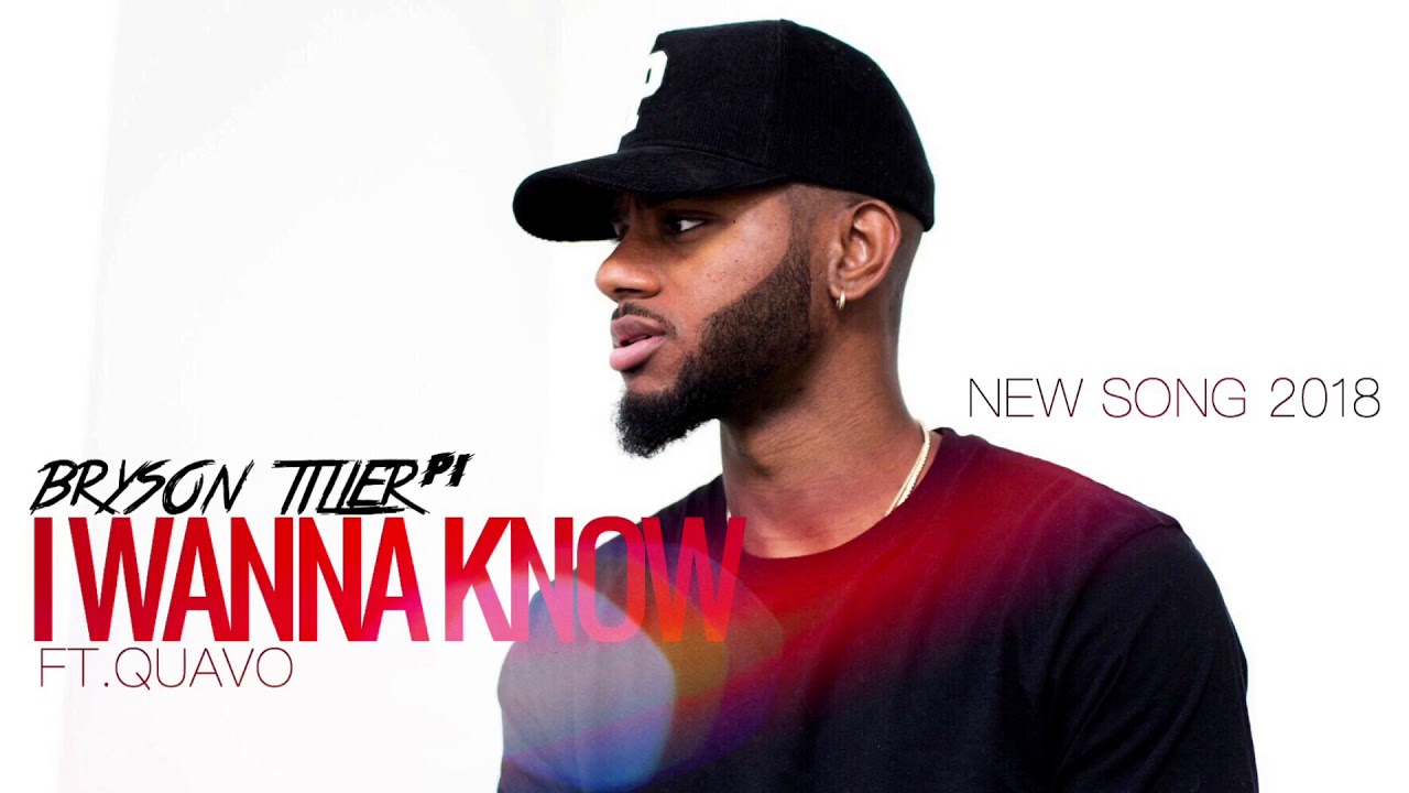 bryson-tiller-i-wanna-know-feat-quavo-new-song-2018-brysontillerp1