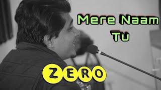Mere Naam Tu | Guitar Cover By Akshay  | Zero | Abhay Jodhpurkar