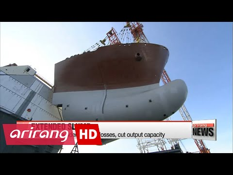 Korean shipbuilders extend losses, cut output capacity