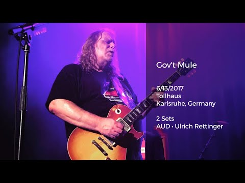 Gov't Mule Live in Karlsruhe, Germany - 6/13/2017 Full Show AUD