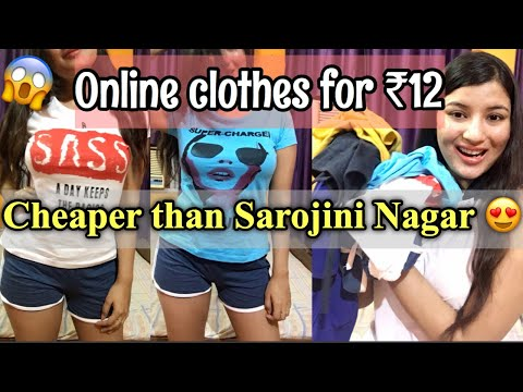 I BOUGHT CLOTHES ONLINE FOR rs12 | CHEAPEST HAUL EVER |Cheaper than Sarojini Nagar haul | Nukhrewali