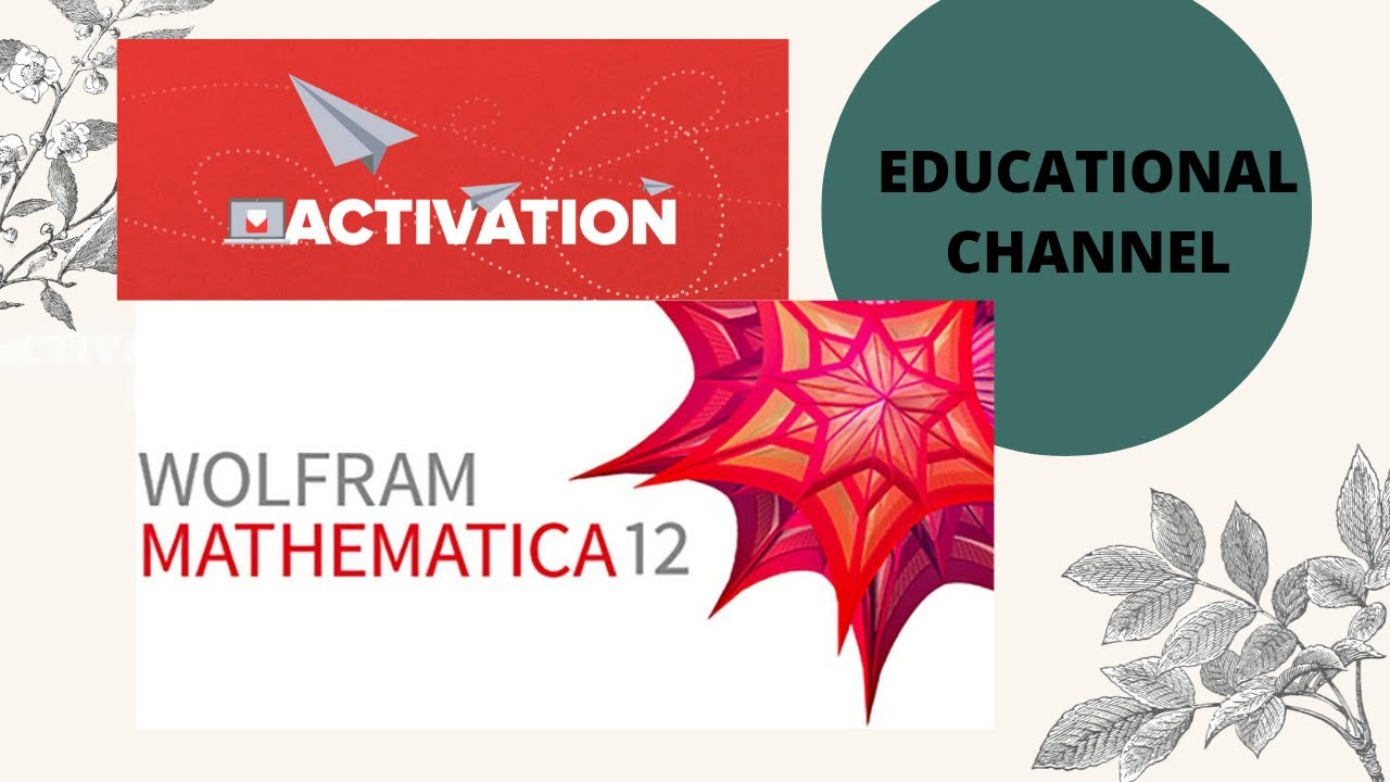 ACTIVATION OF WOLFRAM MATHEMATICA - YouTube