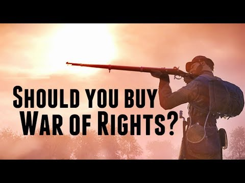 Should you buy War of Rights?
