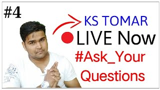 KS TOMAR LIVE ASK YOUR QUESTIONS