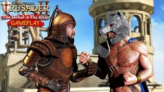 Stronghold Crusader 2: The Jackal and The Khan Gameplay (PC HD)