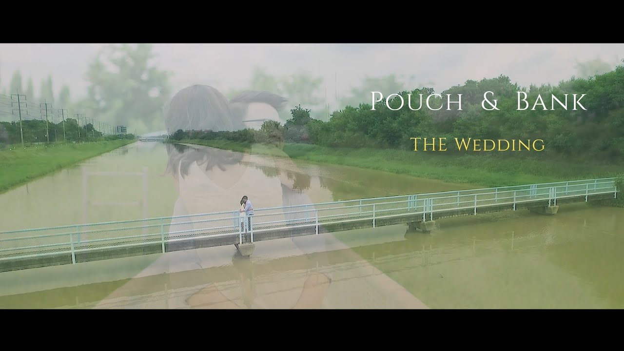 Wedding Short film K Pouch+Bank
