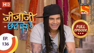 Jijaji Chhat Per Hai - Ep 136 - Full Episode - 17th July, 2018