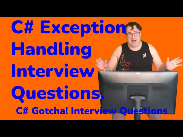 C# Exception Handling Interview Questions