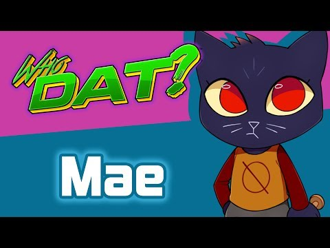Mae Borowski (Night In The Woods) - Who Dat?