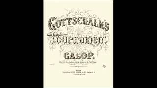 Tournament Galop - Louis Moreau Gottschalk