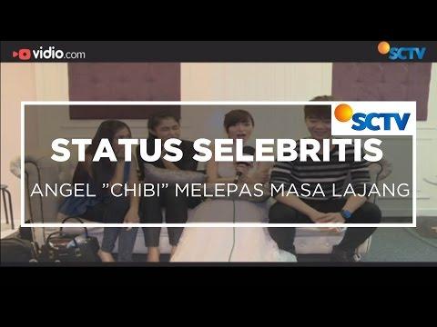 "Angel ""Chibi"" Melepas Masa Lajang - Status Selebritis 15/11/15 Mp3"
