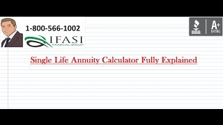 Single Life Annuity Calculator - Single Life Annuity Calculators