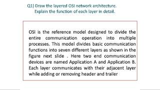 Draw the layered OSI network architecture. Explain the function of each layer in detail
