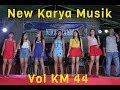 Karya Musik Vol 44 new 2017 Video orgen lampung remik dugem new 2017 oksastudio sexy hot vokalis