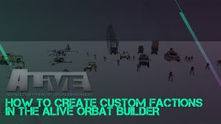 The 2020 How To: Arma3 ALIVE ORBAT Creator (with RHS)