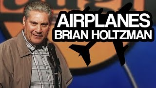Airplanes | Brian Holtzman LIVE at the Laugh Factory