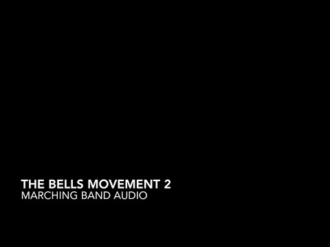 The Bells (Full Show) - Marching Band Audio