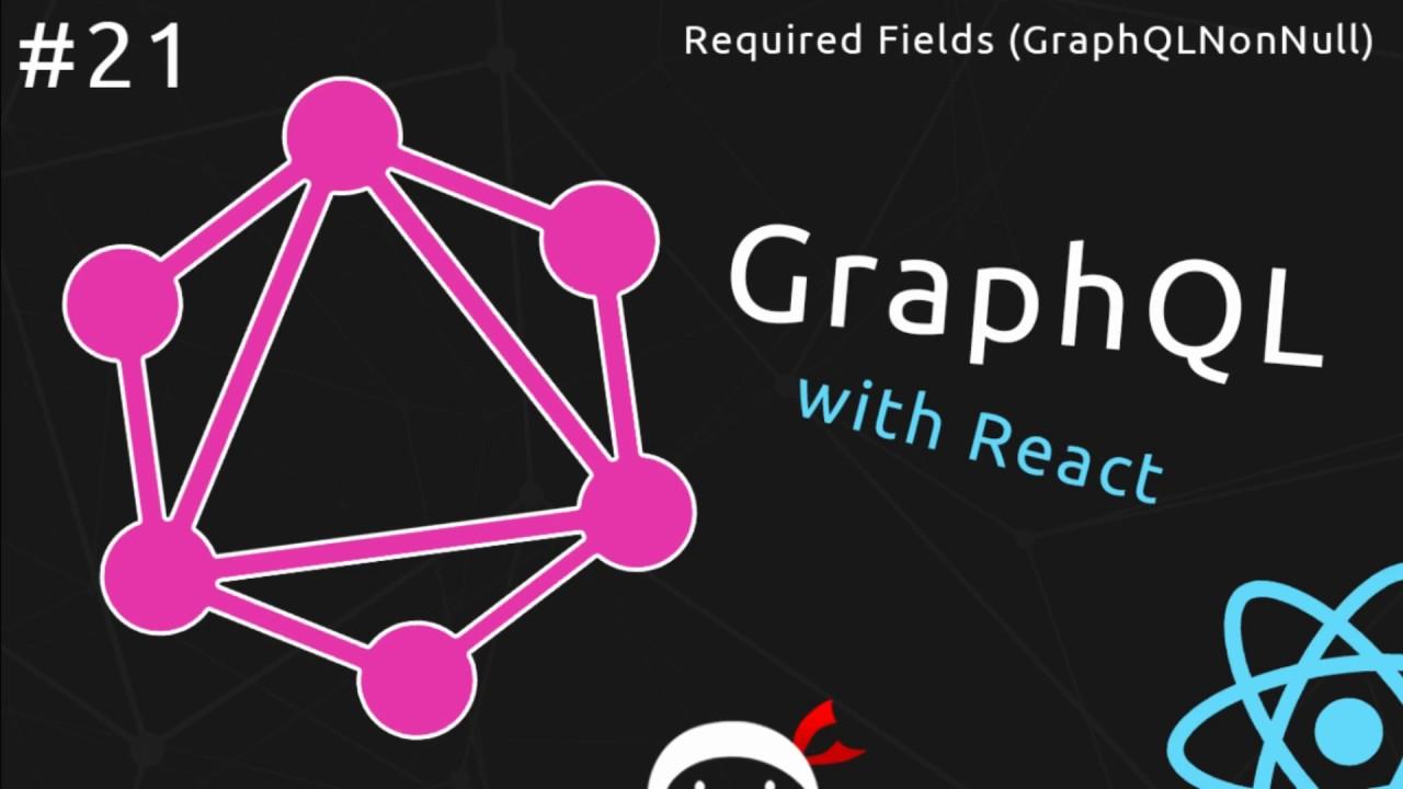 GraphQL Tutorial #21 - GraphQL NonNull