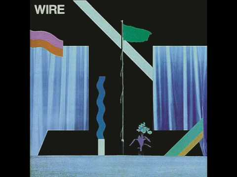 Wire - Pink Flag/Chairs Missing Demos+