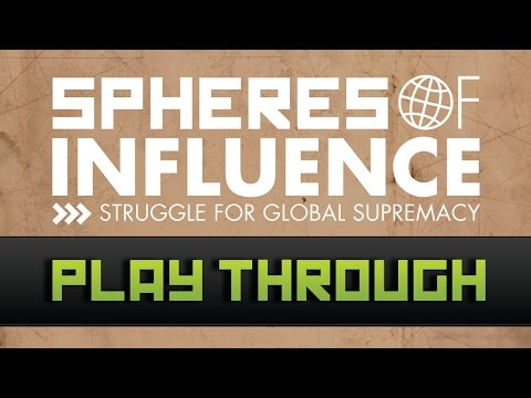 Play Through of Spheres of Influence: Struggle For Global Supremacy