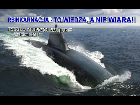 REINKARNACJA - TO WIEDZA, A NIE WIARA! Live stream Fundacji Nautilus