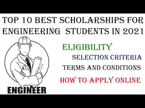 Top Scholarships for Engineering Students in 2021   Scholarships for Engineering Students in 2021