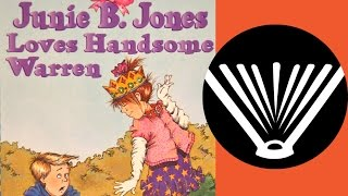 junie b jones loves handsome warren pt 1 a story read aloud from seriouslyreadabookcom