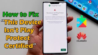 How to Fix This Device Isn\x27t Play Protect Certified | Error By Google Play Services 2021