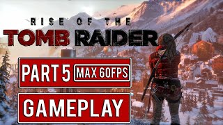 Rise of the Tomb Raider Walkthrough @Part 5 | Action, Adventure PC-Game