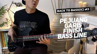 Pejuang Garis Finish Bass Line   Back To Bass(ic) #3
