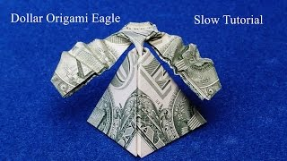 Dollar Origami Eagle Slow Tutorial.  How to make a Dollar Origami Eagle