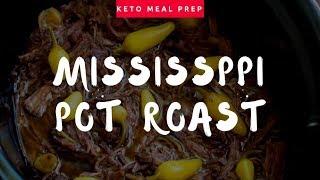 Keto meal prep   Mississippi pot roast  