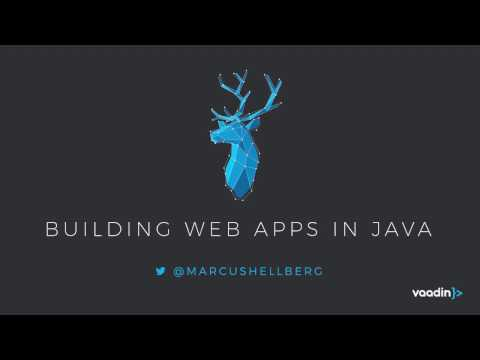 Building web apps in Java with Vaadin 8 (full)