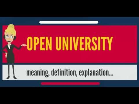 What is OPEN UNIVERSITY? What does OPEN UNIVERSITY mean? OPEN UNIVERSITY meaning & explanation